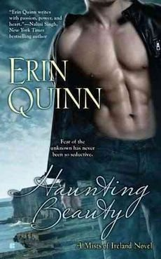 [(Haunting Beauty : A Mists of Ireland Novel)] [By (author) Erin Quinn] published on (September, (Haunting Beauty)