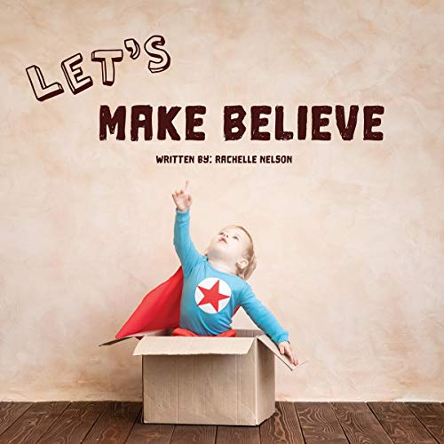 Let's Make Believe -