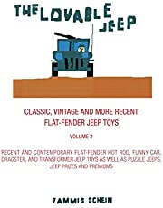 THE LOVABLE JEEP - CLASSIC, VINTAGE AND MORE RECENT FLAT-FENDER JEEP TOYS: RECENT AND CONTEMPORARY FLAT-FENDER JEEP HOT RODS, FUNNY CARS, DRAGSTER AND TRANSFORMER JEEP TOYS AS WELL AS PUZZLE JEEPS, JEEP PRIZES AND PREMIUMS