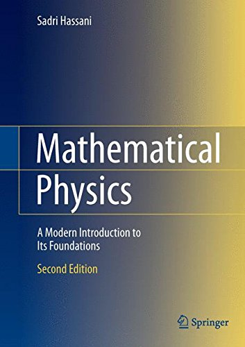 Mathematical Physics  A Modern Introduction To Its Foundations