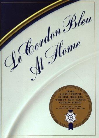 Le Cordon Bleu at Home by Le Cordon Bleu 1st (first) Edition [Hardcover(1991/10/16)]