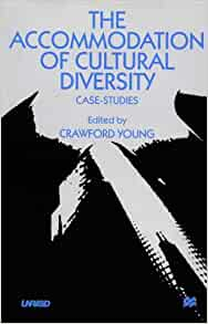 The accommodation of cultural diversity case studies