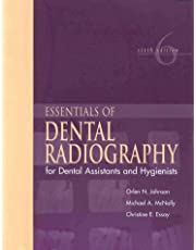 Essentials of Dental Radiography for Dental Assistants and Hygienists (6th Edition)