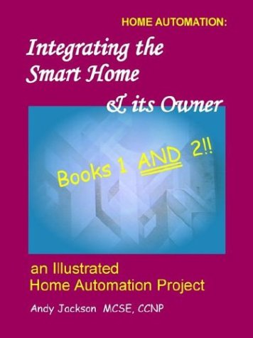 Integrating the Smart Home & its Owner, books 1 and 2