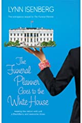 The Funeral Planner Goes To The White House Paperback
