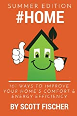 #Home: 101 Ways To Improve Your Home's Comfort and Energy Efficiency (Volume 1) Paperback