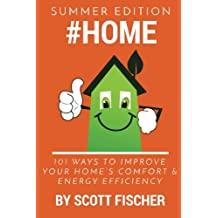 #Home: 101 Ways To Improve Your Home's Comfort and Energy Efficiency (Volume 1)