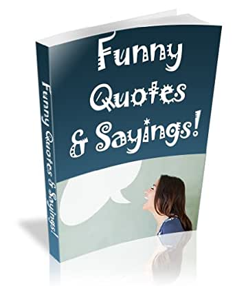 Amazon Com Funny Quotes And Sayings Ebook Grout Man Kindle Store