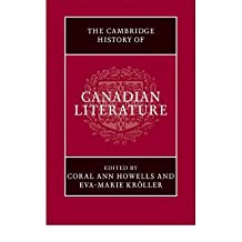 [(The Cambridge History of Canadian Literature)] [Author: Coral Ann Howells] published on (December, 2009)