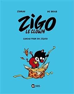 """Afficher """"Zigo le clown n° 2 Cadeau pour un zigoto"""""""