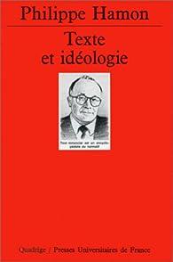 Texte et idéologie par Philippe Hamon