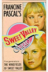 Wakefields of Sweet Valley (Sweet Valley High) Mass Market Paperback