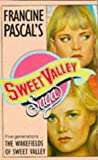 The Wakefields of Sweet Valley, Francine Pascal, 0553292781
