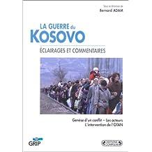 La Guerre du Kosovo