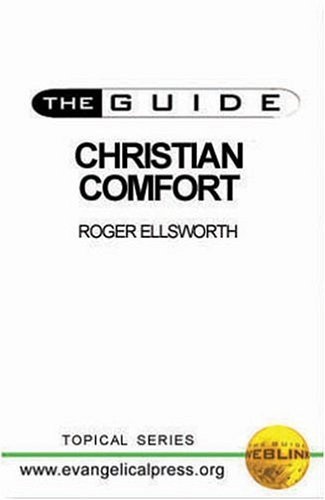 Guide Christian Comfort (Guide (Evangelical Press))