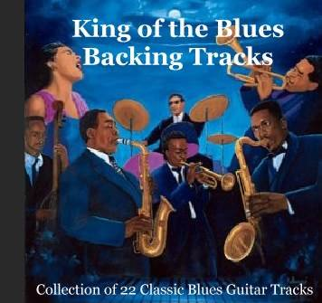 Rock Classic Garageband - King of the Blues: Royalty Free Backing Tracks - A Collection of Classic Blues Guitar