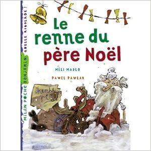 Lire un Le Renne du Père-Noël pdf, epub ebook