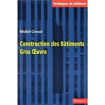 Construction des bâtiments: Gros oeuvre