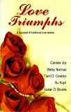 img - for Love Triumphs book / textbook / text book