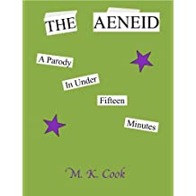 The Aeneid: A Parody in Under Fifteen Minutes