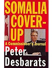 Somalia Cover Up: A Commissioner's Journal