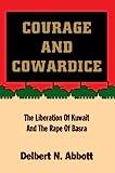 Courage and Cowardice, Delbert Abbott, 0595669247