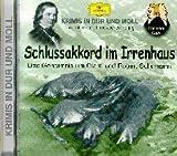 Schlussakkord im Irrenhaus. Das Geheimnis von Clara und Robert Schumann: Krimis in Dur und Moll. Produktion Hessischer Rundfunk