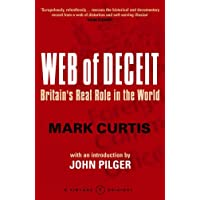 Web Of Deceit: Britain's Real Foreign Policy: Britain's Real Role in the World