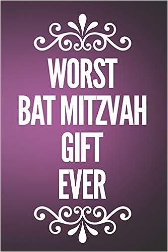 Worst Bat Mitzvah Gift Ever: 110-Page Blank Lined Journal Bat Mitzvah Gag Gift Idea: Sandtrail Media Books: 9781795711180: Amazon.com: Books