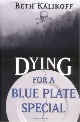 Dying For A Blue Plate Special ebook