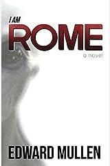 I am Rome Paperback
