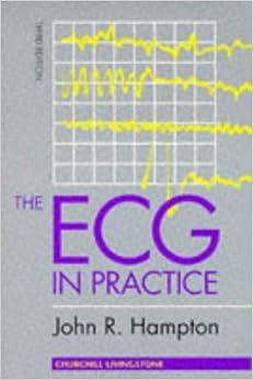 The ECG in Practice, 3e
