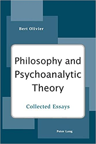com philosophy and psychoanalytic theory collected essays  com philosophy and psychoanalytic theory collected essays 9783039119011 bert olivier books