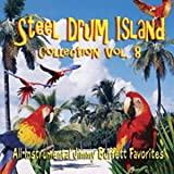 The Steel Drum Island Collection - Vol. 8