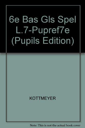 Basic Goals in Spelling, Level 7 (Pupils Edition)