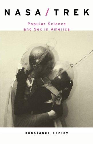 NASA/TREK: Popular Science and Sex in America