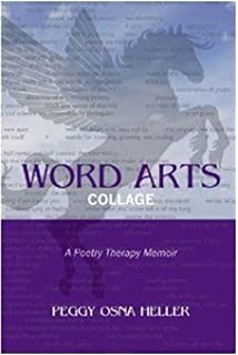 Poetry and story therapy the healing power of creative expression word arts collage a poetry therapy memoir fandeluxe Choice Image