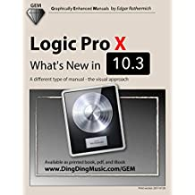 Logic Pro X - What's New in 10.3: A different type of manual - the visual approach