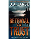 Betrayal of Trust (J. P. Beaumont #19) (J. P. Beaumont Novel, 20)