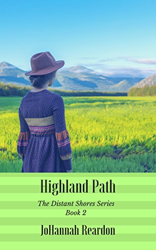 Highland Path (The Distant Shores Series Book 2) by [Reardon, JoHannah]