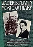 Moscow Diary, Walter Benjamin, 067458743X