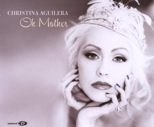 Christina Aguilera - Oh Mother - Zortam Music
