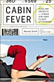 img - for The Sizzling Secrets of a Virgin Airlines Flight Attendant Cabin Fever (Paperback) - Common book / textbook / text book