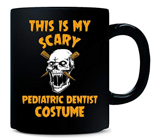 This Is My Scary Pediatric Dentist Costume Halloween Gift - -