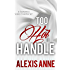 Too Hot to Handle: Steamy Romance Starter Set