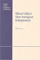 Silicon Valley's New Immigrant Entrepreneurs