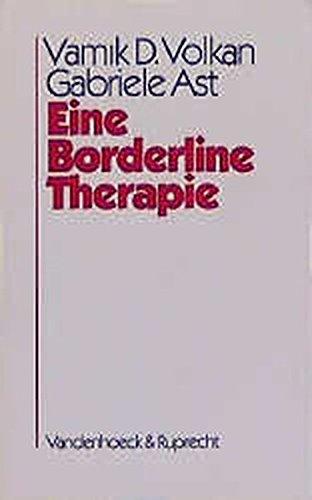 Eine Borderline-Therapie (Veroffentlichungen Des Max-planck-instituts Fur Geschichte)