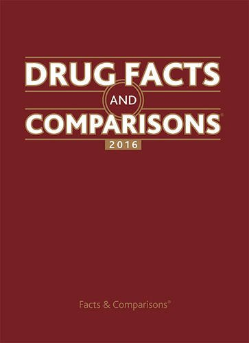 Drug Facts and Comparisons 2016 by Lippincott Williams & Wilkins