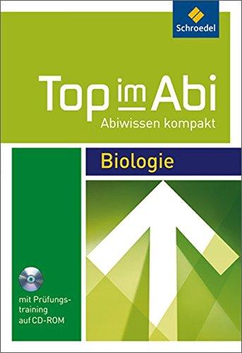 Top im Abi - Abiwissen kompakt: Biologie