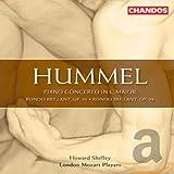 Hummel: Piano Concerto in C major, Op.34a/ Rondo in